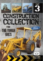 CONSTRUCTION COLLECTION Part 3 Ford The Tough Ones