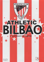 ATHLETIC BILBAO A Century Of Passion