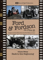 FORD & FORDSON ON FILM Vol 15 Back To The Beginning