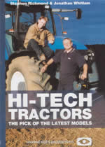 HI-TECH TRACTORS The Pick Of The Latest Models