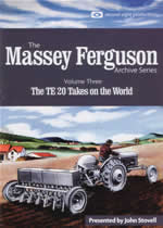 MASSEY FERGUSON ARCHIVE Vol 3 The TE20 Takes On The World