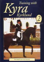 TRAINING WITH KYRA KYRKLAND Volume 2 The Rider's Seat And Balance
