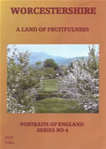 WORCESTERSHIRE A Land of Fruitfulness