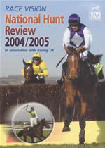 RACE VISION NATIONAL HUNT REVIEW 2004/2005