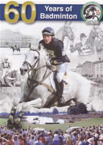 60 YEARS OF BADMINTON HORSE TRIALS