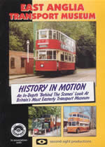 EAST ANGLIA TRANSPORT MUSEUM History In Motion