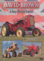DAVID BROWN A Very British Tractor