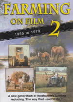 FARMING ON FILM 2 1955 TO 1979