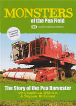 MONSTERS OF THE PEA FIELD Story Of The Pea Harvester