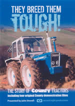 THEY BREED THEM TOUGH The Story Of County Tractors