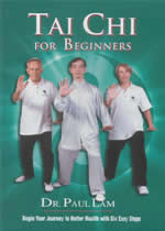 TAI CHI FOR BEGINNERS Dr Paul Lam