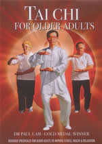 TAI CHI FOR OLDER ADULTS Dr Paul Lam