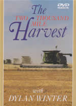 THE TWO THOUSAND MILE HARVEST Dylan Winter