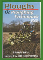 PLOUGHS AND PLOUGHING TECHNIQUES Brian Bell