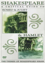 SHAKESPEARE A Critical Guide To Romeo & Juliet & Hamlet
