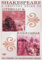 SHAKESPEARE A Critical Guide To Othello & Julius Caesar
