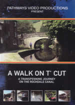 A WALK ON T' CUT Rochdale Canal