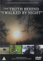 "THE TRUTH BEHIND ""I WALKED BY NIGHT"""