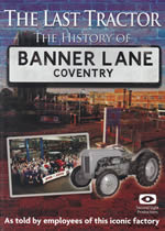 THE LAST TRACTOR The History Of Banner Lane