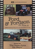 FORD & FORDSON ON FILM Vol 5 The Dexta Joins The Major