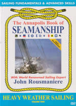 THE ANNAPOLIS BOOK OF SEAMANSHIP Vol 2 Heavy Weather Sailing