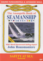 THE ANNAPOLIS BOOK OF SEAMANSHIP Vol 3 Safety At Sea
