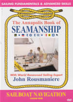 THE ANNAPOLIS BOOK OF SEAMANSHIP Vol 4 Sailboat Navigation