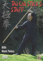 TAI CHI STICK & STAFF With Mark Peters