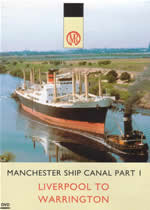 MANCHESTER SHIP CANAL Part 1 Liverpool To Warrington