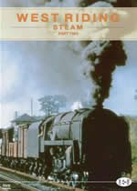 ARCHIVE SERIES Volume 5 West Riding Steam Part 2