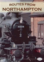 ARCHIVE SERIES Volume 7 Routes From Northampton
