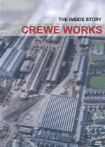 CREWE WORKS The Inside Story