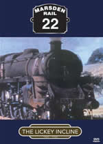 MARSDEN RAIL Volume 22 The Lickey Incline