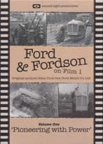 FORD & FORDSON ON FILM Vol 1 Pioneering With Power