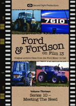 FORD & FORDSON ON FILM Vol 13 Meeting The Need