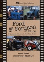 FORD & FORDSON ON FILM Vol 16 Less Stop - More Go - Click Image to Close
