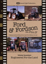 FORD & FORDSON ON FILM Vol 17 Engineered For Land
